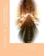 Self-euthanasia Methods & Dialogues (Chicago) cover